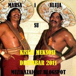 Marsa i Vluja su Kiseli Meksosi Muzika za igru Decembar 2011