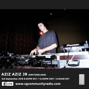 SGCR Radio Show #76 - 04.09.2018 Episode ft. Aziz Aziz Jr (Switzerland)