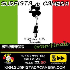 21a puntata - GRAN FINALE - L'Officina della Camomilla live @ Surfista da Camera