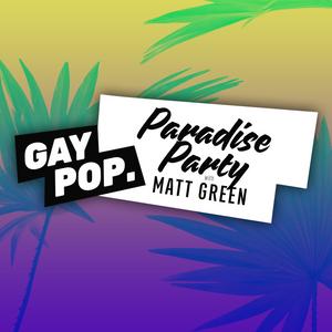 PARADISE PARTY - 66 - [GAY POP] - 29-JUN-17