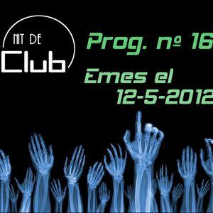 Nit de Club - prog. nº16 - 02/05/2012 (Luis del Villar)