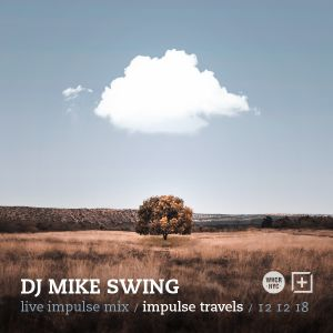 DJ MIKE SWING live impulse mix. 12 december 2018 | whcr 90.3fm | traklife.com