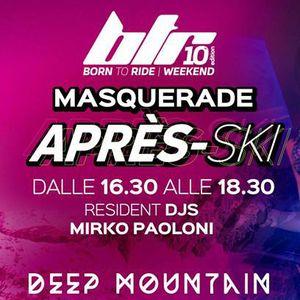 Btr Weekend pres. Deep Mountain #7 W/ Mirko Paoloni