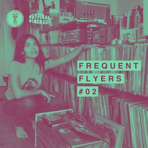 Frequent Flyers #2 w/ Tropical Timewarp & Coco Maria // 20.06.20