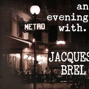 An Evening With Jacques Brel