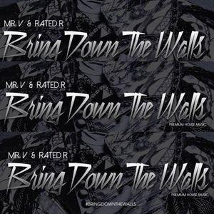 Bring Down The Walls