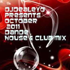 djdealeyo presents October 2011 dance house club music mix