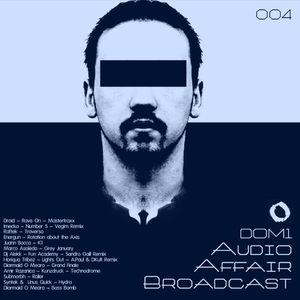 Audio Affair Broadcast 004 - DOM1
