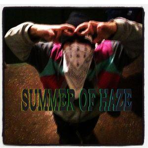 Summer Of Haze - Dirty Dirt,Lovely Love,Hazy Haze (Le Musique Guest Mix#3)