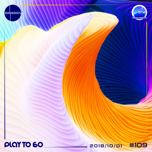 DJ JONNESSEY - PLAY TO 60 - #109 (2018 10 01) 120-129 BPM onefm.ro