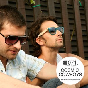 Cosmic Cowboys - OHMcast #071 by OnlyHouseMusic.org