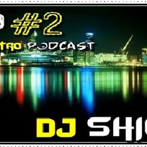 DJ Shini - Electro PodCast