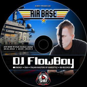 DJ FlowBoy - AIR BASE Compilation 2015