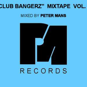 Peter Mans - ''Club Bangerz Mixtape 1''