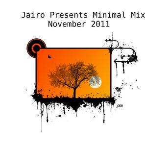 Jairo Presents Minimal Mix November 2011