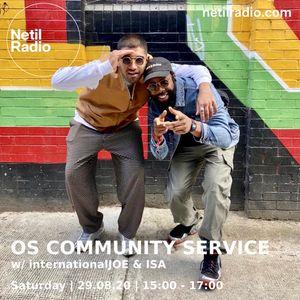 OS Community Service w/ internationalJOE & ISA - 29th August 2020