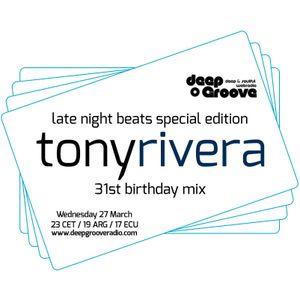 Late Night Beats by Tony Rivera - Episode 034 - deepGroove Radio & Deepinradio.com