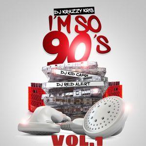 I'm So 90's Mix!!!