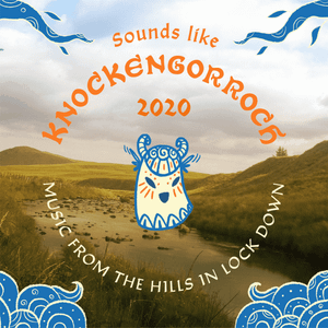 Maui Celtic Show '21 - Knockengorroch 2020 and New Celtic Music -  Jan 10th - #342.