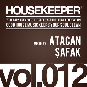HOUSEKEEPER Podcast.012 Mixed By ATACAN SAFAK