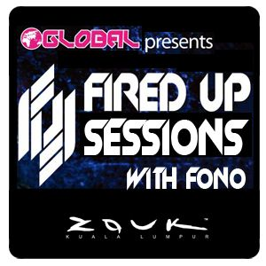 DJ FONO - FIRED UP SESSIONS (NOV 2011)