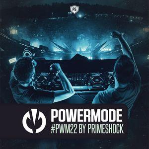 Primeshock Presents: Powermode Episode 22