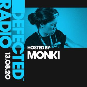 Defected Radio Show presented by Monki - 13.08.20