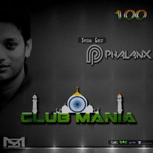 Saumya Mohanty - CLUB MANIA Ep.101 [Special Guest DJ PHALANX]