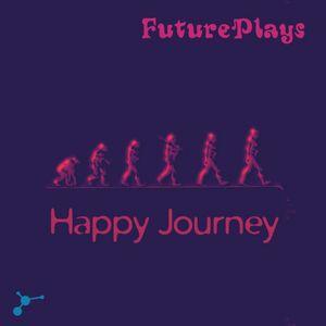 Happy Journey EP by FuturePlays