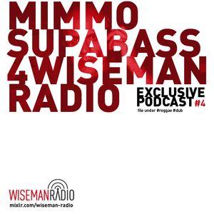 Mimmo Supabass 4 Wiseman Radio   Exclusive Podcast 4