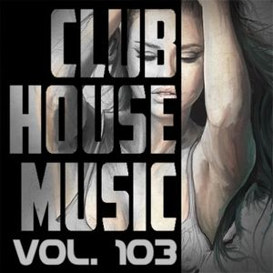 Dj Hanuk – Fresh House & Club Mix Vol. 103 [15.03.2017]