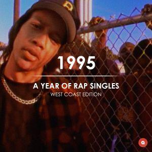 1995: A Year of Rap Singles (West Coast Edition)