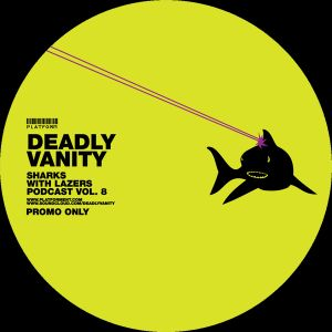 Deadly Vanity // Sharks with Lasers vol. 8 // June 2012