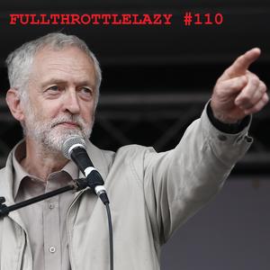 Fullthrottlelazy #110: It Was the Memes Wot Won It
