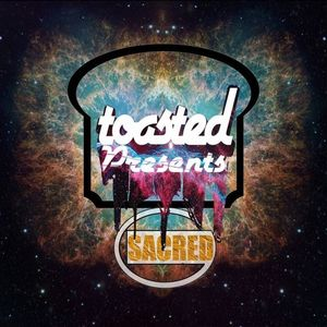 TOASTED PRESENTS: SACRED G