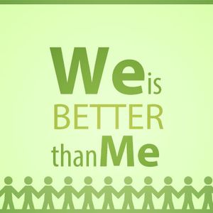 We is Better Than Me Part 2