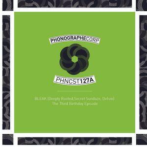 PHNCST127A - Bleak (Delsin, Deeply Rooted, secretsundaze) - The Third Birthday Episode