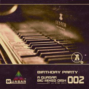A Quasar Big Mixed Dish  002 By JJ KinG  Happy Birthday (2013)