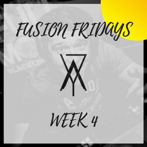 Fusion Fridays ||| Week 4