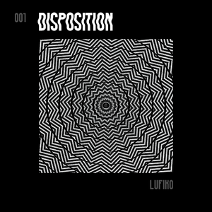 disposition // with lufiko @ anotherstateofmind March 26th 2016