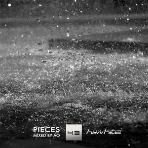 HI-WHITE Podcast episode 43 - PIECES - Mixed By AO