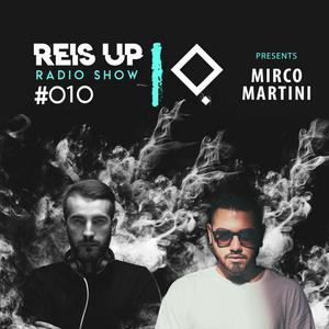 Stefano Reis - Reis Up Radio Show #010 Guest: MIRCO MARTINI