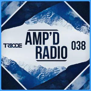 Amp'd Radio Episode #038