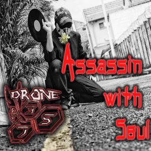 Drone375 (in the mix) - Assassin with Soul ( Deep DJ set )