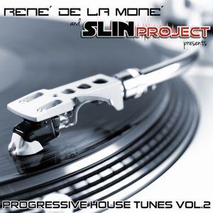 Progressive House Tunes Vol. 2 - Mixed by René de la Moné & Slin Project