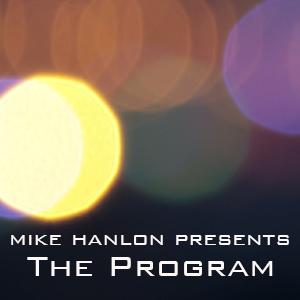 Mike Hanlon The Program Ep. 40 on Soundwave Radio