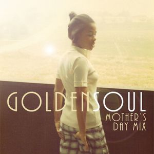 Mother's Day Old-Soul Mixtape