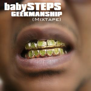 babySTEPS - Geekmanship (Mixtape)