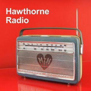 Hawthorne Radio Episode 3 (2/28/2011)