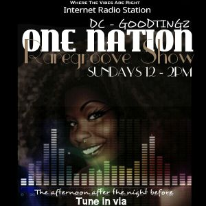 DC Goodtingz - One Nation Rare Groove Show - 22nd May 2016